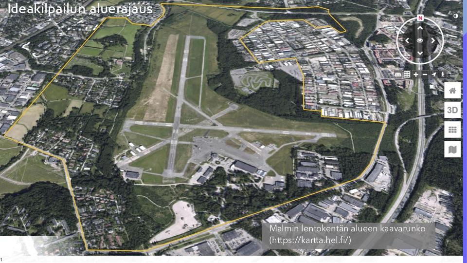 Malmin lentoaseman avoimen ideakilpailun aluerajaus
